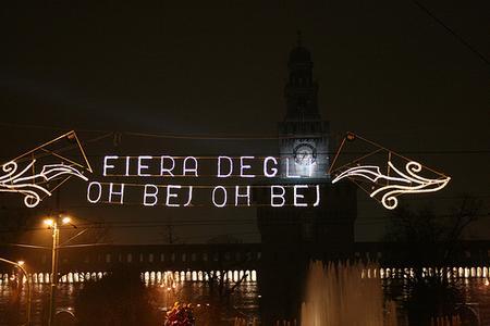 """Fiera degli """"Oh Bej! Oh Bej!"""" a Milano dal 5 all' 8 dicembre 2013"""