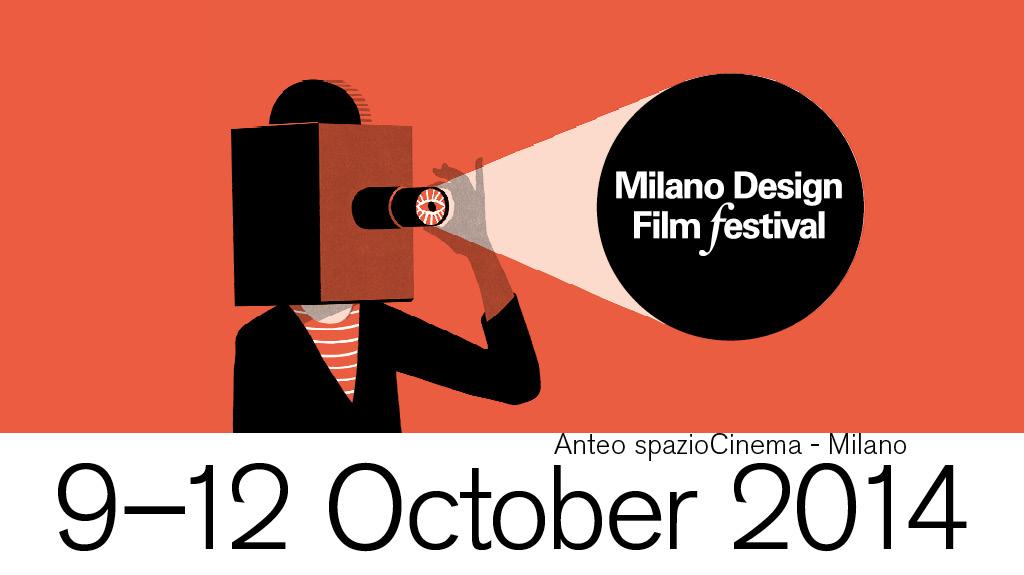 """""""Milano Design Film Festival"""" dal 9 al 12 ottobre 2014 a Milano"""