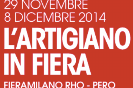 """Artigiano in Fiera 2014"" a Milano dal 29 novembre all'8 dicembre"