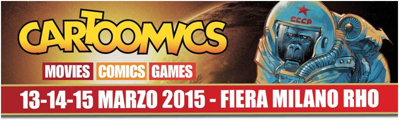 """""""Cartoomics 2015"""" dal 13 al 15 marzo a Milano"""