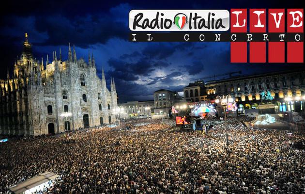 """""""Radio Italia Live 2015"""" concerto gratuito a Milano in Piazza Duomo il 28 maggio"""